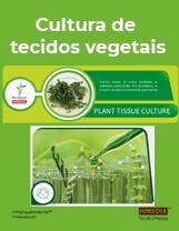 Capa 09 – Cultura de tecidos vegetais